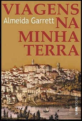 Livro Viagens na Minha Terra Garret2 e1332344483338 Viagens na Minha Terra   Almeida Garrett, Resumo, Características Livro