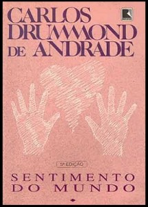 Sentimento do Mundo Carlos Drummond de Andrade – Características, Análise