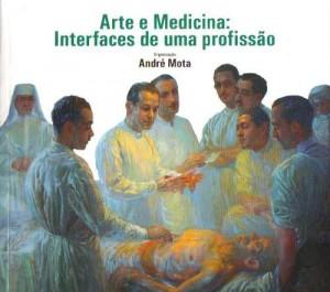 Arte e Ciência na Prática da Medicina – Olhar Humanístico na Profissão
