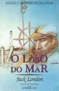 """Livro """"O Lobo do Mar""""  de Jack London – Análise da Obra e Trechos"""